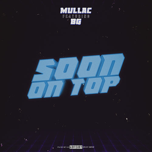 Soon On Top by Mullac