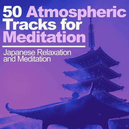 50 Atmospheric Tracks for Meditation de Japanese Relaxation and Meditation (1)