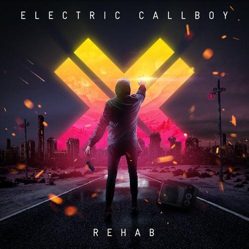 Rehab (Bonus Tracks Version) by Eskimo Callboy