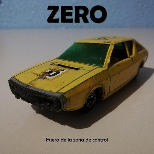 Fuera de la zona de confort by Zero