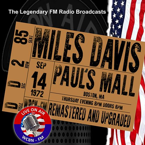 Legendary FM Broadcasts - Paul's Mall, Boston MA 14 September 1972 de Miles Davis