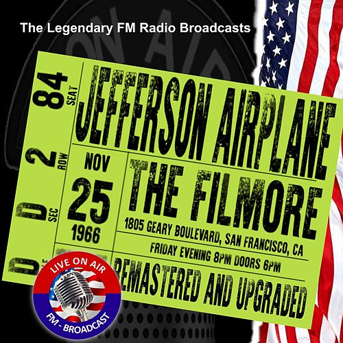 Legendary FM Broadcasts - The Filmore, San Francisco  CA  25 November 1966 de Jefferson Airplane