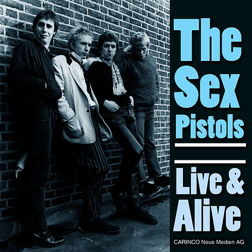 Live & Alive by Sex Pistols