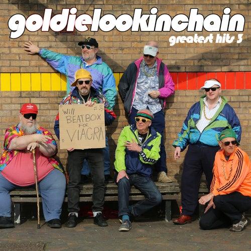 Greatest Hits 3 von Goldie Lookin' Chain
