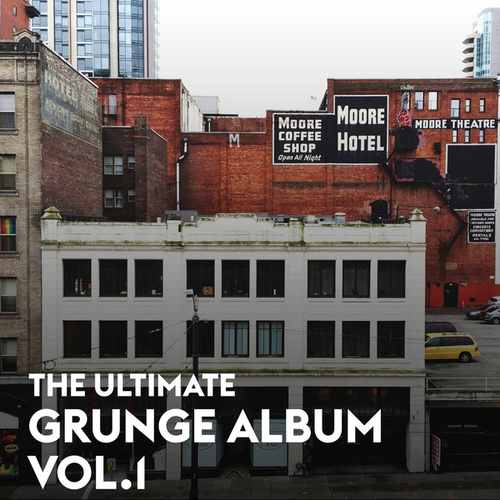 The Ultimate Grunge Album Vol.1 de Various Artists