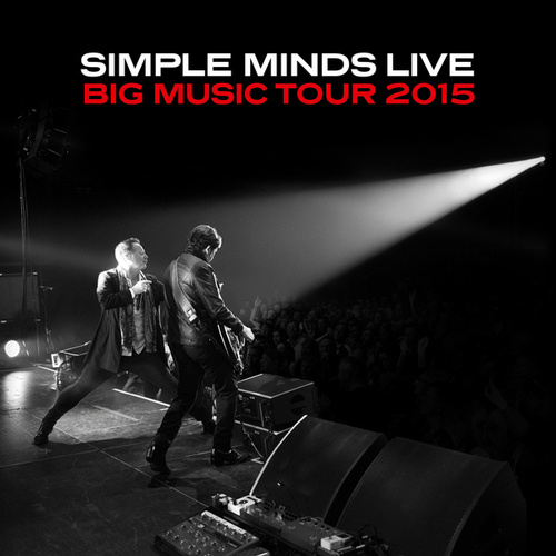 Big Music Tour 2015 de Simple Minds