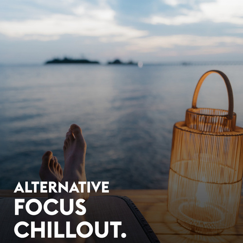 Alternative Focus Chillout by Various Artists