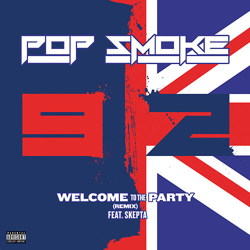 Welcome To The Party (Remix) by Pop Smoke