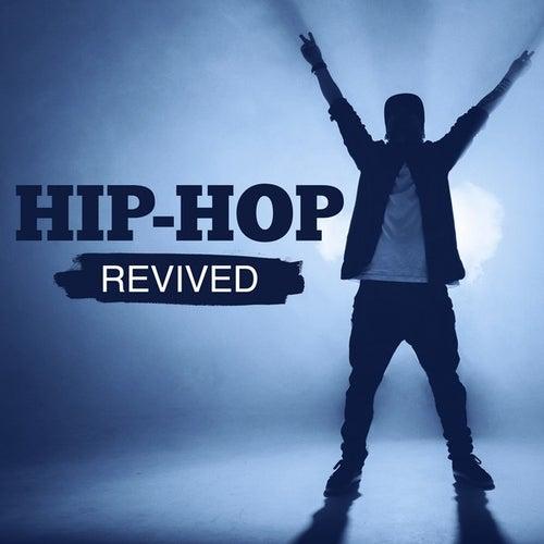 Hip-Hop Revived de Various Artists