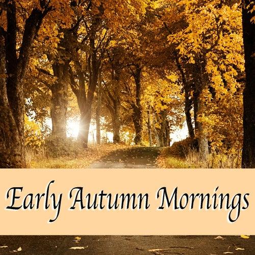 Early Autumn Mornings de Various Artists