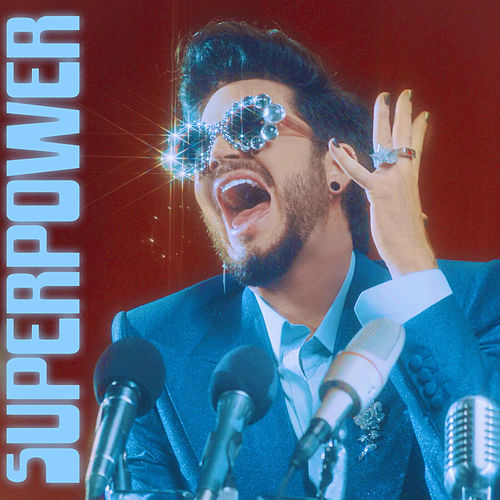 Superpower by Adam Lambert