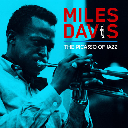 The Picasso of Jazz de Miles Davis
