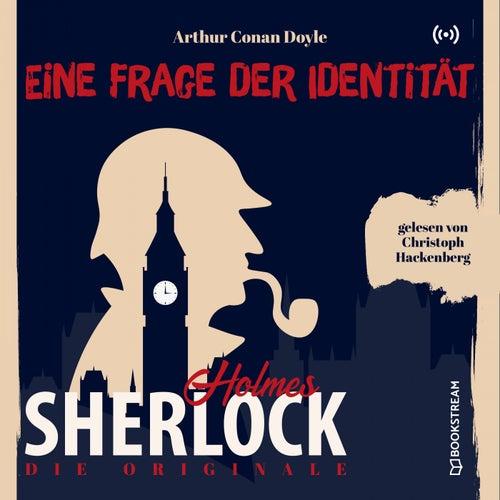 Die Originale: Eine Frage der Identität von Sherlock Holmes