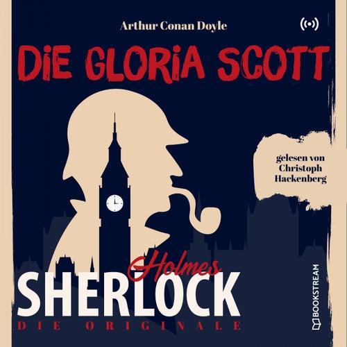 Die Originale: Die Gloria Scott von Sherlock Holmes