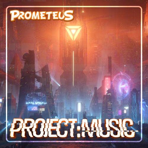 Project: Music de Prometeus