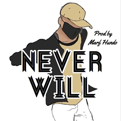 NeverWill by Very Shy
