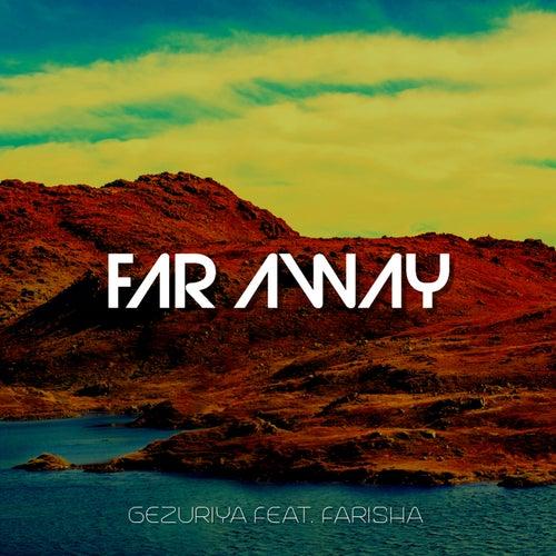 Far Away de Gezuriya
