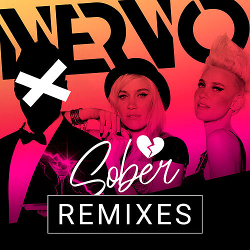 Sober (Remixes) de NERVO