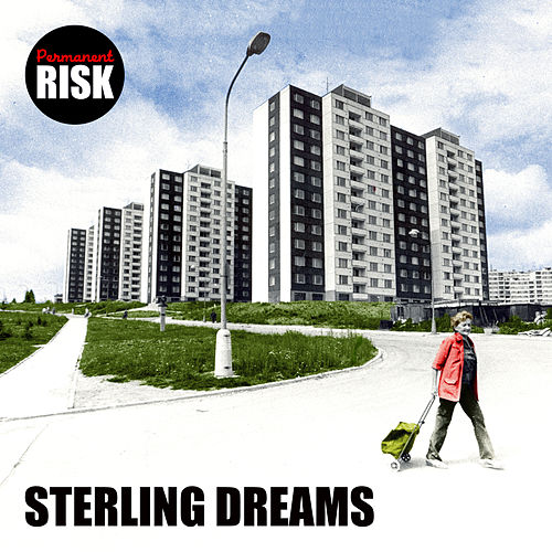 Sterling Dreams by Permanent Risk
