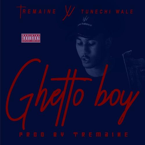 Ghetto Boy de tREmaINe