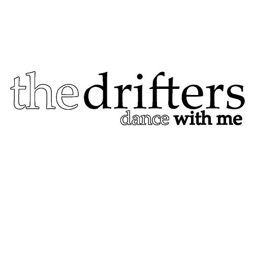Dance With Me de The Drifters