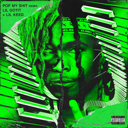 Pop My Shit (Remix) [feat. Lil Keed] de Lil Gotit