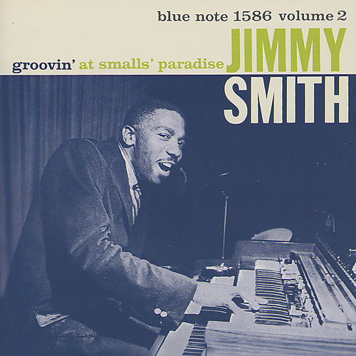 Groovin' At Smalls' Paradise, Vol. 2 (Live) de Jimmy Smith