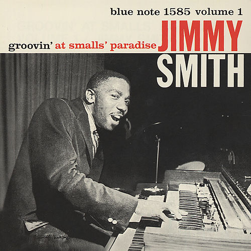Groovin' At Smalls' Paradise, Vol. 1 (Live) by Jimmy Smith