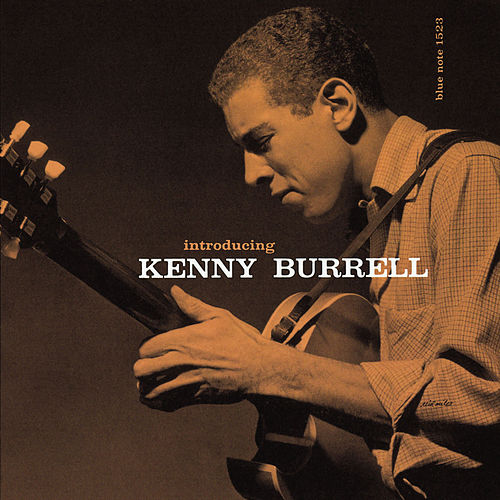 Introducing Kenny Burrell by Kenny Burrell