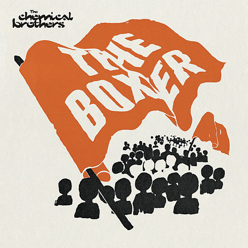 The Boxer de The Chemical Brothers