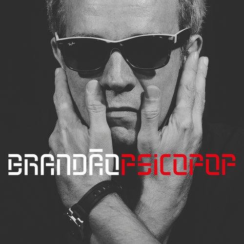 Brandão Psicopop by Arnaldo Brandão