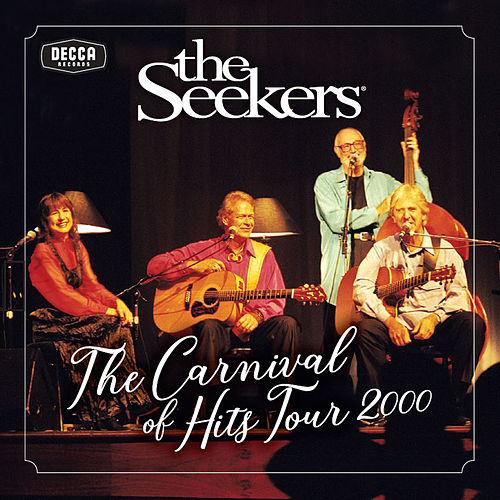 Carnival Of Hits Tour 2000 de The Seekers
