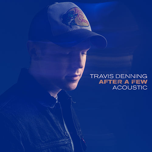 After A Few (Acoustic) by Travis Denning