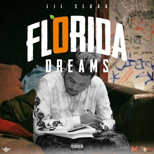 Florida Dreams de Lil Slugg