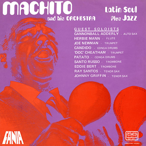 Latin Soul Plus Jazz by Machito