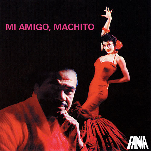 Mi Amigo Machito von Machito