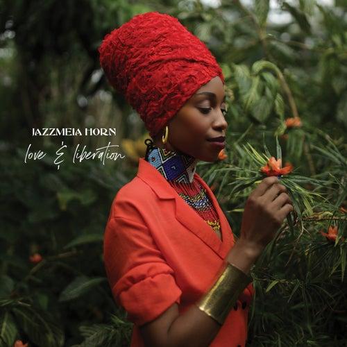 Love And Liberation de Jazzmeia Horn
