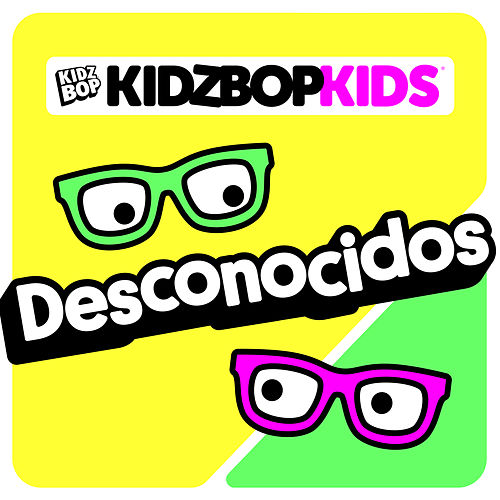 Desconocidos de KIDZ BOP Kids