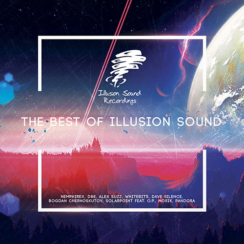 The Best Of Illusion Sound - EP de Various Artists
