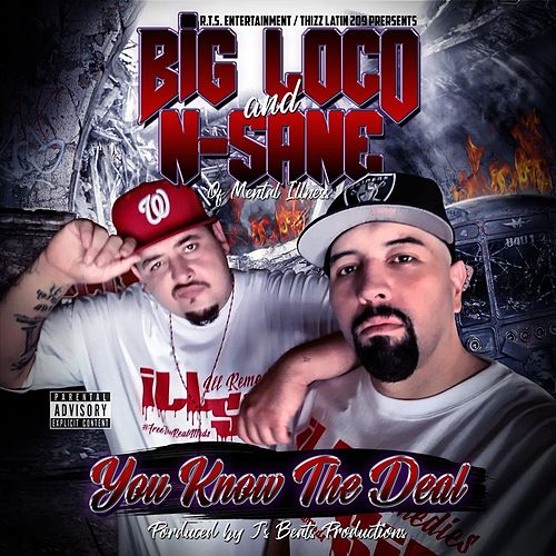 You Know the Deal by Big Loco