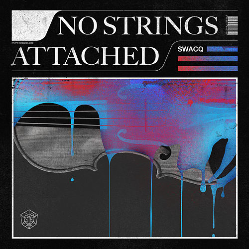 No Strings Attached by Swacq