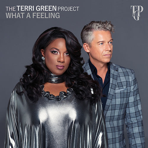 What a Feeling von The Terri Green Project