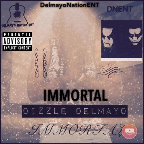 Immortal by Dizzle Delmayo