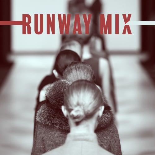 Runway Mix: Chillout Lounge, Runway Music 2019, Fashion Songs by Ibiza DJ Rockerz