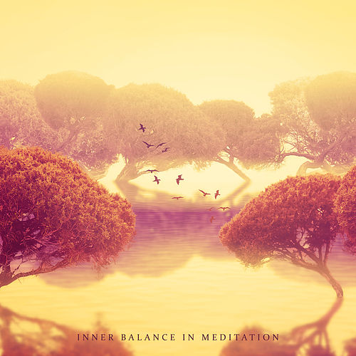 Inner Balance in Meditation: Ambient Yoga, Healing Music for Relaxation de Meditación Música Ambiente