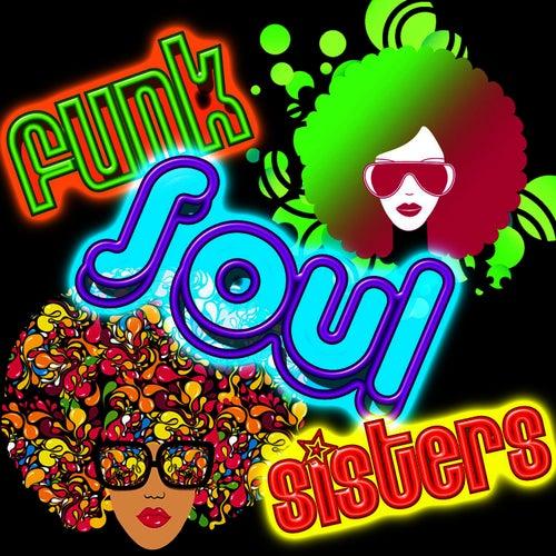 Funk Soul Sisters by Soul Deep