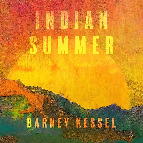 Indian Summer de Barney Kessel
