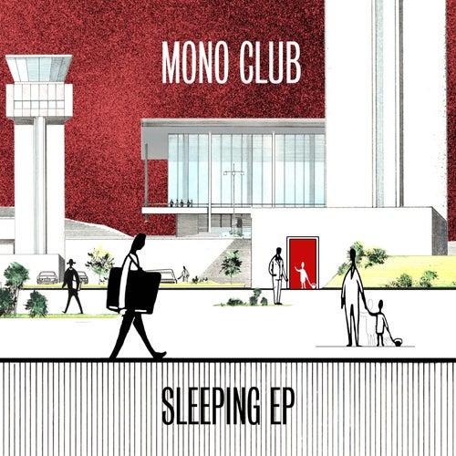 Sleeping EP de Monoclub