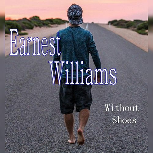 Without Shoes by Earnest Williams