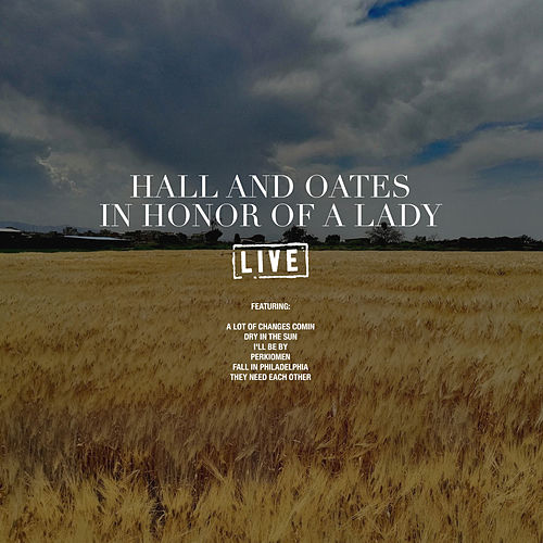 In Honor Of A Lady (Live) de Hall & Oates